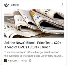 Sell the News? Bitcoin Price to Test $20k Ahead of CME Launch