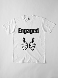 """""""Engaged thumb"""" T-shirt by RTSM   Redbubble Happy Quotes, Funny Quotes, Funny Memes, Motivational Quotes, Busan Korea, Seoul Korea, Asia Travel, Travel Trip, Singapore Fashion"""