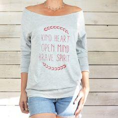 Kind Heart  Open Mind Brave Spirit    Dancer Neck by SuperLoveTees, $36.00