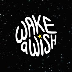 WAKE A WISH. in Logos and icons