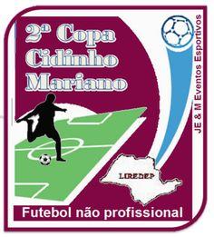 JE & M Eventos Esportivos: VEM AÍ A 2ª COPA CIDINHO MARIANO.