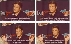 OMG YES!!! Nathan Fillion | 21 Celebs You Just Know You'd Be BFFs With