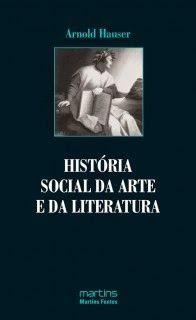 habeolib : ARNOLD HAUSER - HISTÓRIA SOCIAL DA ARTE E DA LITER...