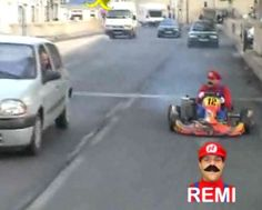 """Crazy French guy Remi, in his crazy car. Awesome shot of real life Mario Kart! """"Letsa Go!!!!"""""""