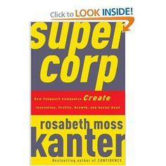 http://www.amazon.com/SuperCorp-Vanguard-Companies-Innovation-Profits/dp/0307382354/ref=sr_1_3?s=books=UTF8=1337015670=1-3