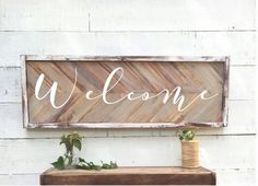 Rustic welcome Sign, vintage Home Decor, herringbone, chevron wood sign by BrushAndTwine on Etsy https://www.etsy.com/listing/486051965/rustic-welcome-sign-vintage-home-decor