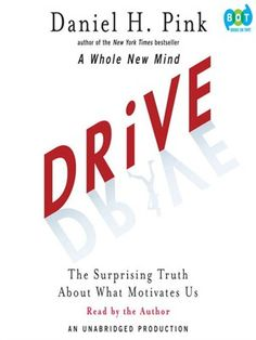 Most people believe that the best way to motivate is with rewards like money—the carrot-and-stick approach. That's a mistake, says Daniel H. Pink (author of To Sell Is Human: The Surprising Truth About Motivating Others). In this provocative and persuasive new book, he asserts that the secret to high performance and satisfaction-at work, at school, and at home—is the deeply human need to direct our own lives, to learn and create new things, and to do better by ourselves and our world....