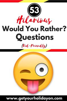 "If you're having a family fun night, need back to school ideas, having a party, sitting around a campfire, at the dinner table, or when you need free game night entertainment. Prepare to laugh over and over at these kid-friendly ""Would you rather"" questions that will be great for the entire family. Laugh, create special moments, and bond over these fun and fresh game ideas with these 53 Would you rather kid friendly questions from Get Your Holiday On."
