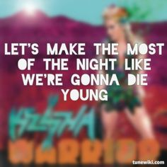 "-- #LyricArt for ""Die Young"" by Ke$ha"