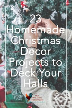 Do you want to give your home a new look for the holidays this year? Click here for 23 homemade Christmas decor projects to deck your halls. #DIYcrafts #Christmas #homemade #homedecor via @ourprovidenthom