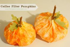 Yeah! Coffee filter crafts for adults - I'm loving these decorative little pumpkins... Add a personalized bat/ acorn shaped gift tag for Halloween / Thanksgiving party table setting place cards.