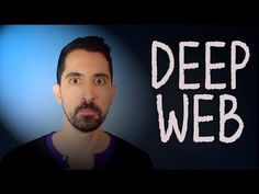 The Deep Web: Everything You Need to Know in 2 Minutes