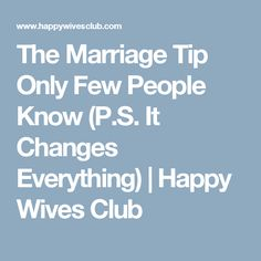 The Marriage Tip Only Few People Know (P.S. It Changes Everything) | Happy Wives Club