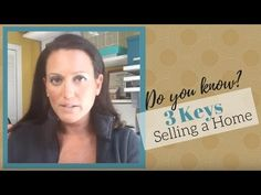 Home Staging: 3 Keys to Selling a Home