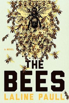 The Bees by Laline Paull | Here's How Book Covers Look In The UK Vs. The US