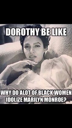 #Dorothy dandridge