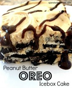 pb oreo icebox cake:  An amazing peanut butter oreo icebox cake that can be put together in just 20 minutes and doesn't require the oven! This is so rich and decadent!