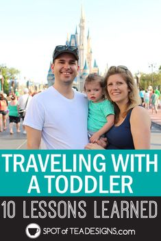 Travel with a toddler: 10 lessons learned on our first family vacation. #vacation #toddler #tips   spotofteadesigns.com