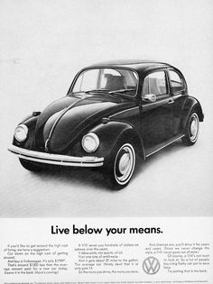 1969 Volkswagen Beetle advertisement  Had one of these too, but, again, it was white.