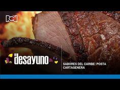 El Desayuno | Sabores del caribe: posta cartagenera - YouTube Beef, Desserts, Food, Youtube, Breakfast, Dishes, Recipes, Caribbean, Meat