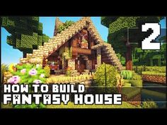 (46) Minecraft - How to Build : Fantasy House - Part 2 + Download - YouTube