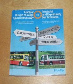 CIE PROVINCIAL AND EXPRESSWAY BUS TIMETABLE From 12th May 1980 ufn Bus Coach, Dublin