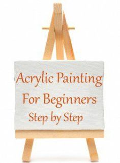 Step by step painting tips for beginner artists. What supplies you need, how to get started, and how to plan your painting composition.