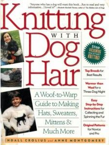 Knitting with Dog Hair.  ACPL owns it! Click through to place a hold!