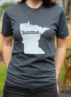 Minnesota Home TShirt by TheHomeT on Etsy, $20.00 Size Medium. Profits go towards MS research!