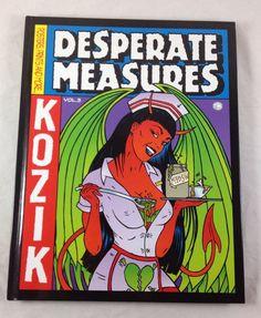 Desperate Measures Empty Pleasures by Frank Kozik 2002 Hardcover Art Book Vol 3 0867195150   eBay