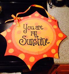 You are my sunshine door hanger