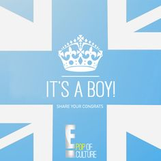 Breaking News: It's a boy!  Kate Middleton has given birth! (Click for all the details!) Congrats to Will & Kate!