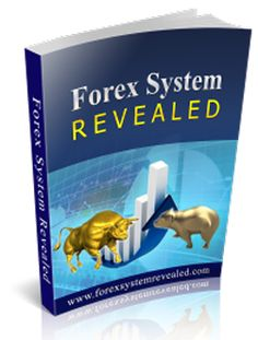 Forex System Revealed – A fully explained Forex trading strategy that is extremely simple and highly profitable!