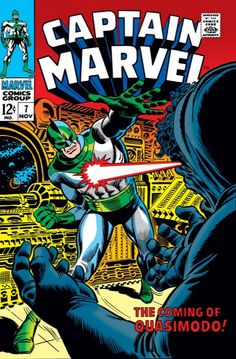"Captain Marvel #7  Marvel Comics  Cover by John Romita. ""Die, Town. Die"" Captain Marvel faces the villainous Quasimodo. Written by Arnold Drake with art by Don Heck & John Tartaglione. Reprinted in Marvel Masterworks Captain Marvel Vol. 1 (with a stunning cover by Gene Colan.)  http://beachbumcomics.blogspot.com/"