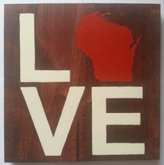 Wisconsin State Map Love Wood Sign by ScrappyMadison on Etsy, $30.00