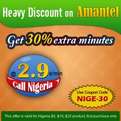 Get 30% extra minutes! Heavy discount offer for Nigeria  Use Coupon Code - NIGE-30 with your new order.