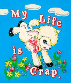 My Life is Crap is a vibrant eleven colour silkscreen with diamond dust printed on Somerset Satin paper. It depicts a wonderfully kitsch lamb bouncing between the tongue-in-cheek textMy Life is Crap.This image received global recognition when it was emplo Bedroom Wall Collage, Photo Wall Collage, Picture Wall, Collage Art, Wall Art, Picture Collages, Collage Design, Foto Poster, Poster Wall