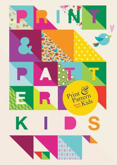 """the new book """"print & pattern kids"""" is out now published august 5th 2013"""