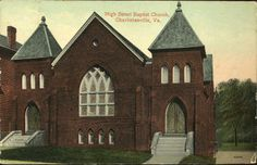 High Street Baptist Church, Charlottesville, Virginia from University of Virginia Visual History Collection; Albert and Shirley Small Special Collections Library, University of Virginia.