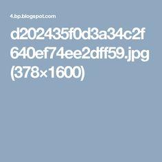d202435f0d3a34c2f640ef74ee2dff59.jpg (378×1600)