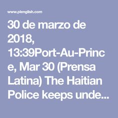 30 de marzo de 2018,   13:39Port-Au-Prince, Mar 30 (Prensa Latina) The Haitian Police keeps under arrest Franz Mombrun, recognized as a one of the most powerful drug traffickers who operated in the southern part of the countr