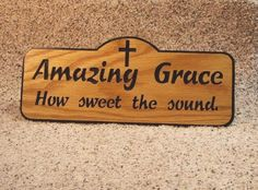 Amazing Grace how sweet the sound by WoodNgiftsWis on Etsy