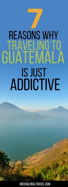 Here are 21 reasons why traveling to Guatemala is addictive! | Volcanoes | Antigua | Coffee | Mayans | Garifuna | Xinca |