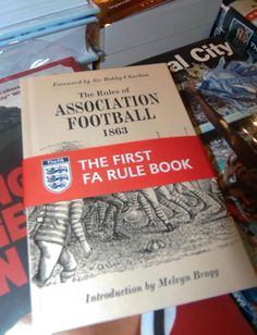Stocking-filler for the fan who has everything - their own copy of the rules of the game (as written in 1863 - there have been a few changes since). from National Football Museum shop. Association Football, Museum Shop, Change The World, Cambridge, Fan, Writing, Hand Fan, Being A Writer, Fans