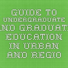 guide to undergraduate and graduate education in urban and regional planning