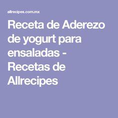 Receta de Aderezo de yogurt para ensaladas - Recetas de Allrecipes