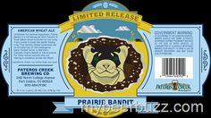 mybeerbuzz.com - Bringing Good Beers & Good People Together...: Pateros Creek - Limited Release Prairie Bandit 16o...
