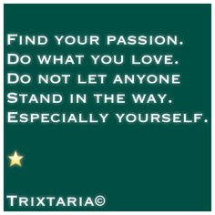 Don't Let, Let It Be, Personal Development, Finding Yourself, Knowledge, Passion, Motivation, Quotes, Humor