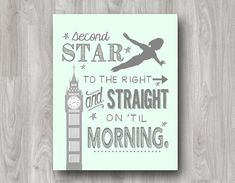 Second star to the right and straight on 'til morning. Peter Pan typography art printable available on Etsy. Boy Room, Kids Room, Twin Room, Pirate Bedroom, Childs Bedroom, Neverland Nursery, Peter Pan Neverland, Peter Pan Nursery, Pixar