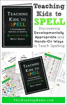 Teaching Kids to Spell: A Developmental Approach to Spelling ~ Discovering Developmentally Appropriate and Hands-On Ways to Teach Spelling | By Becky Spence of This Reading Mama